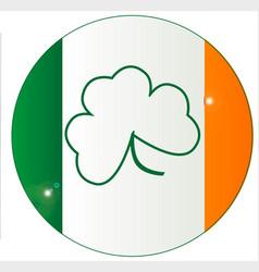 Irish flag with shamrock button vector