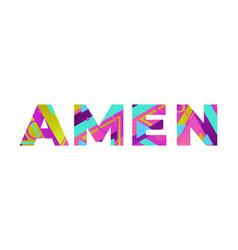 Amen concept retro colorful word art vector