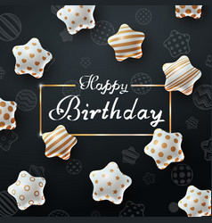 happy birthday beautiful dark template vector image