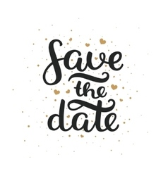 Save the date hand drawn lettering vector image