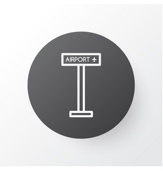 Airport sign icon symbol premium quality isolated vector