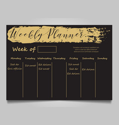 black and gold weekly planner template vector image