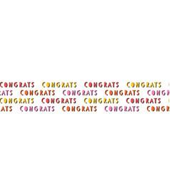 Congrats seamless border congratulations vector