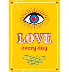 Love every day yellow vector image vector image