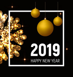 New year 2019 poster golden balls and snowflake vector
