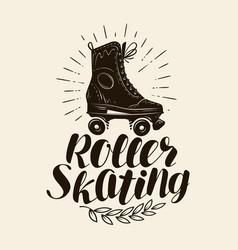 Roller skating lettering vintage vector