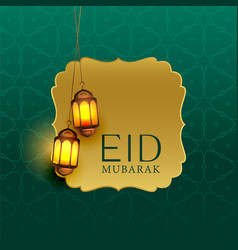 Beautiful eid mubarak greeting with hanging lamps vector