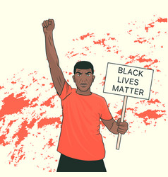 black lives matter black protesting man at a vector image