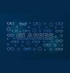 glasses outline blue horizontal banner vector image