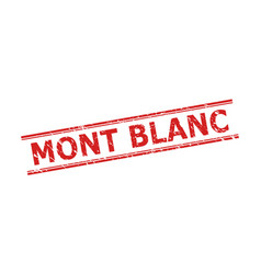 Mont blanc watermark with grunged style and double vector