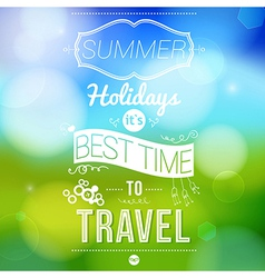 Summer holidays poster with blurry effect vector image vector image