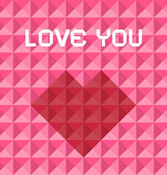 Love You Pink and Red Triangle Background with vector image vector image