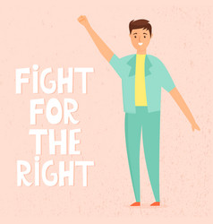 Young man protesting for rights lettering quote vector