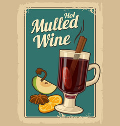 mulled wine with glass drink and ingredients vector image