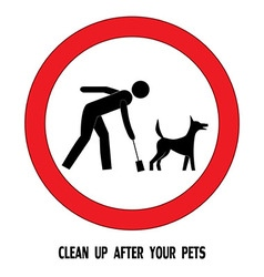 Clean up after your pet dog sign vector