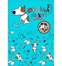 Mischief maker puppy dog woof vector image
