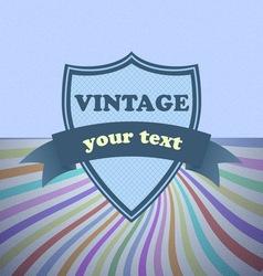 Shield retro vintage label on sunrays background vector image vector image