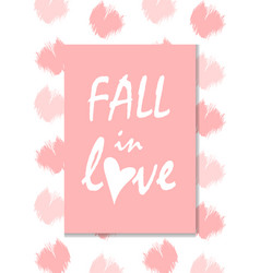 fall in love lettering pink valentines day vector image