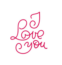 i love you monoline calligraphy valentines day vector image