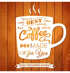 Vintage coffee poster on a light wooden background vector image