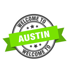 Austin stamp welcome to austin green sign vector
