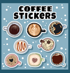 Cups coffee set stickers hand drawn cartoon vector