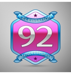 Ninety two years anniversary celebration silver vector