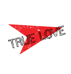 true love rubber stamp vector image
