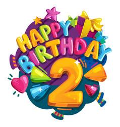 happy birthday 2 years vector image