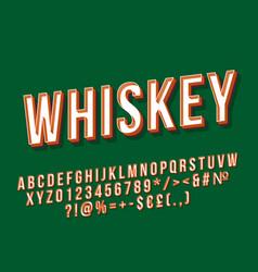 whiskey vintage 3d lettering vector image