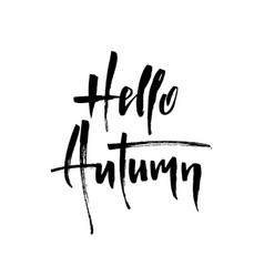 hello autumn brush lettering vector image