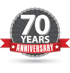 Celebrating 70 years anniversary retro label with vector image vector image