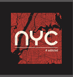 New york addicted t-shirt and apparel vector