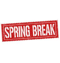 Spring break sign or stamp vector