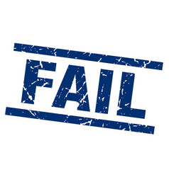 Square grunge blue fail stamp vector