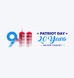 911 patriot day usa september 11 20th anniversary vector image