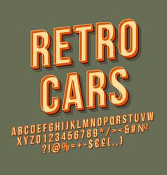 Retro cars 3d lettering vector