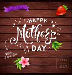 Rustic mothers day card design over wood vector