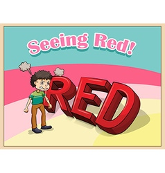 Old saying seeing red vector image