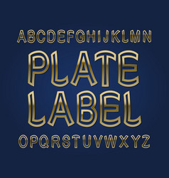 plate label typeface golden font isolated vector image
