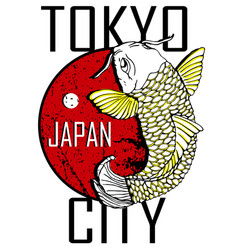 tokyo city and gold fish poster design vector image