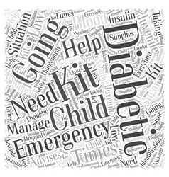 A Juvenile Diabetics Emergency Kit Word Cloud vector image