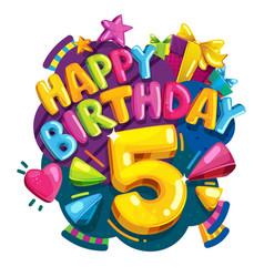 happy birthday 5 years vector image