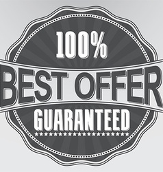 Best offer guaranteed retro label vector