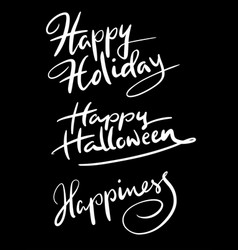happy holiday hand written typography vector image