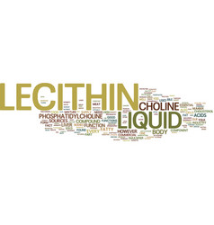liquid lecithin text background word cloud concept vector image