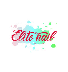 Hand lettering elite nail studio on watercolor vector