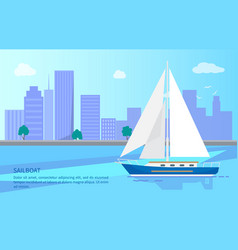 sailboat on water surface with skyscrapers behind vector image