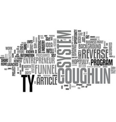 Who is ty coughlin text word cloud concept vector
