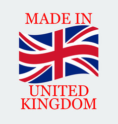 flag of united kingdom with text made in vector image